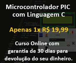 Curso Online de Microcontrolador PIC com Linguagem C